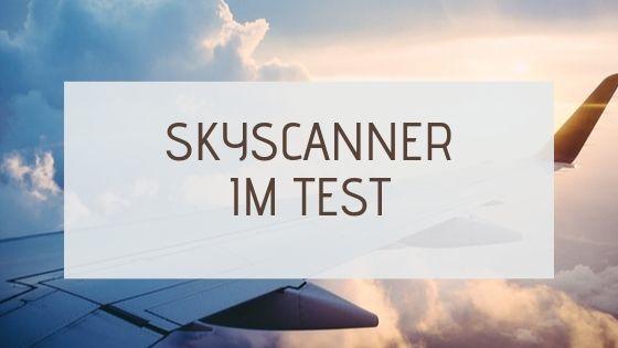 skyscanner test erfahrungsbericht flüge günstig buchen